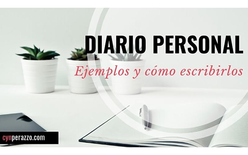 Ejemplos de diarios personales y cómo escribirlos